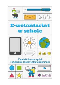 """Okładka broszury """"E-wolontariat w szkole"""" z rysunkami związanymi z internetem i komputerami"""